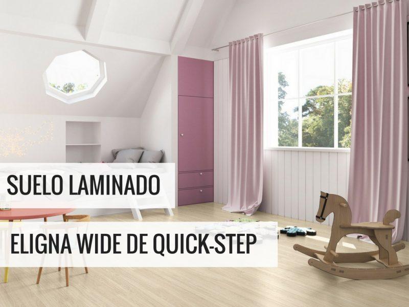 SUELO LAMINADO ELIGNA WIDE DE QUICKSTEP PAVIMENTOS ARQUISERVI