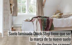 Suelo laminado Quick-Step tiene que ser la marca de tu nuevo suelo ¡te damos las razones! pavimentos arquiservi